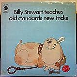 BILLY STEWART TEACHES OLD STANDARDS NEW TRICKS vinyl record