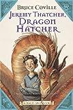 JEREMY THATCHER DRAGON HATCHER (Magic Shop Book)