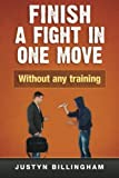 img - for Finish a fight in ONE move: Without any training! (Martial Arts for Beginners) (Volume 4) book / textbook / text book