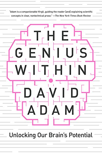 The Genius Within: Unlocking Your Brain's Potential