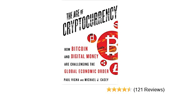 Amazon the age of cryptocurrency how bitcoin and digital amazon the age of cryptocurrency how bitcoin and digital money are challenging the global economic order ebook paul vigna michael j casey kindle fandeluxe Choice Image