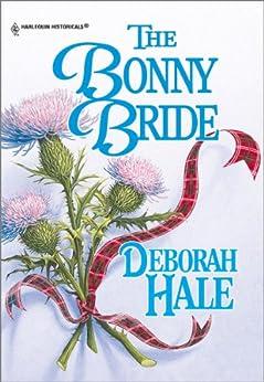 The Bonny Bride by [Hale, Deborah]