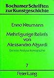 Mehrfigurige Reliefs von Alessandro Algardi: Genese, Analyse, Ikonographie (Bochumer Schriften zur Kunstgeschichte) (German Edition)