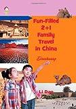 Fun-Filled 2+1 Family Travel in China, Li Dan, 1625164882