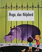 Wunder-B?cher. 61. Hugo, Das Nilpferd