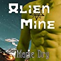 Alien Mine: Zyrgin Warriors, Book 1 Audiobook by Marie Dry Narrated by Anne James