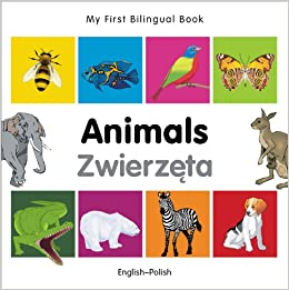 [\ TXT /] My First Bilingual Book–Animals (English–Polish) (Portuguese And English Edition). Obras etwas sloped great vessel 51eHY7EiUnL._SX258_BO1,204,203,200_