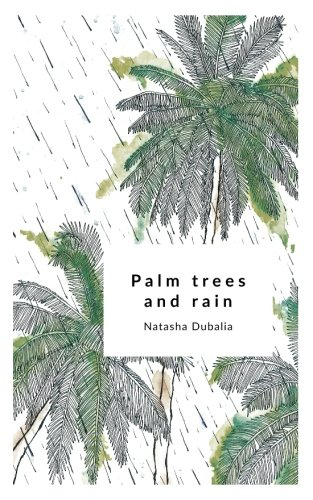 Palm Trees and Rain