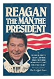 Reagan, the Man, the President, Hendrick Smith, 0026119501