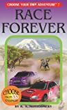 Race Forever, R. A. Montgomery, 1933390077