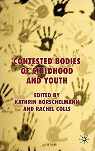 Hörschelmann amazon com contested bodies of childhood and youth 9781349299508