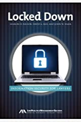 Locked Down: Information Security for Lawyers Paperback