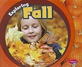 Exploring Fall, Terri DeGezelle, 1429679085