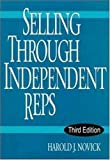 Selling Through Independent Reps, Harold J. Novick, 0814405223