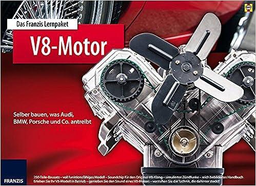 Das Franzis Lernpaket V8 Motor Selber Bauen Was Audi Bmw Porsche