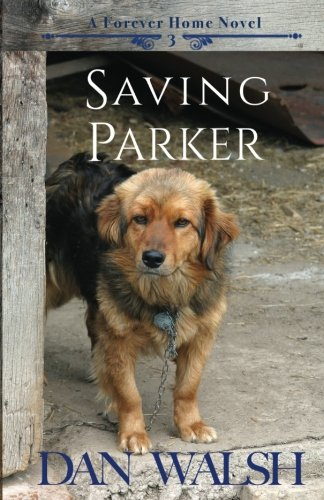 Download Saving Parker (A Forever Home Novel) (Volume 3) ebook