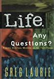 Life, Any Questions?, Greg Laurie, 0849912121