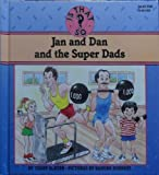 Jan and Dan and the Super Dads, Teddy Slater, 0671704141