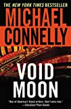 Void Moon, Michael Connelly, 0446694258