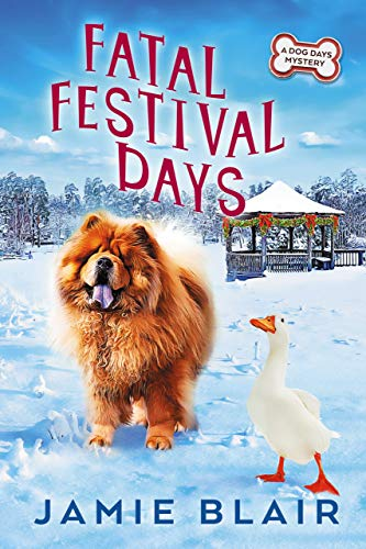 Fatal Festival Days: A Dog Days Mystery #3 by [Blair, Jamie]