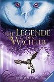 Die Legende der Wächter, Band 1: Die Entführung