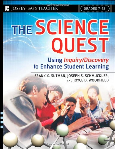 The Science Quest: Using Inquiry/Discovery to Enhance Student Learning, Grades - Shops Of Woodfield