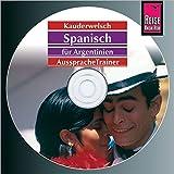Reise Know-How Kauderwelsch AusspracheTrainer Spanisch für Argentinien (Audio-CD): Kauderwelsch-CD