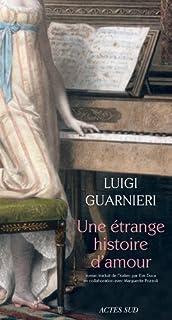 Une étrange histoire d'amour, Guarnieri, Luigi