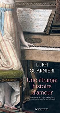 Une étrange histoire d'amour par Guarnieri
