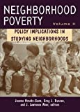 img - for Neighborhood Poverty, Vol. 2: Policy Implications in Studying Neighborhoods book / textbook / text book