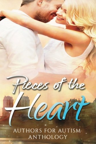 Pieces of the Heart- Large Print: Authors for Autims