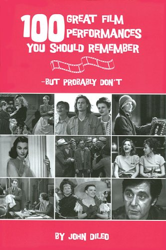 Download 100 Great Film Performances You Should Remember - But Probably Don't ebook