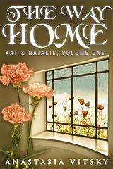 The Way Home (Kat & Natalie Book 1) Kindle Edition