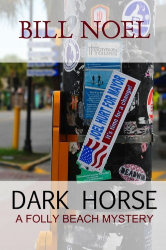Dark Horse (A Folly Beach Mystery)