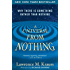 A Universe from Nothing: Why There Is Something Rather than Nothing (English Edition)