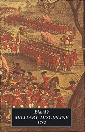 Bland's Military Discipline 1762 by Humphrey Bland (2009-07-22)