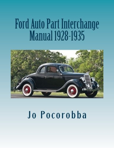 Ford Auto Part Interchange Manual 1928-1935 ()