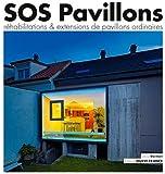 Sos Pavillons, Rehabilitations Extensions de Pavillons