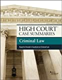 High Court Case Summaries on Criminal Law, Keyed to Dressler, Publisher's, Editorial Staff, 0314290591