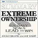 Summary: Extreme Ownership: How U.S. Navy SEALs Lead and Win Audiobook by  Readtrepreneur Publishing Narrated by Donna Lorenz Motta