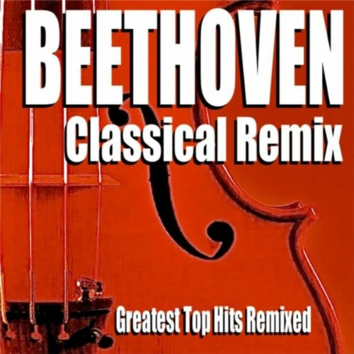 ... Beethoven Classical Remix (Gre.