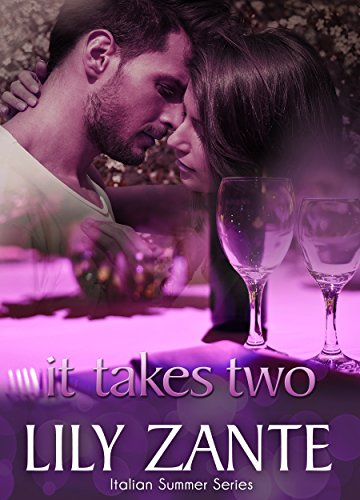 It Takes Two (Italian Summer Book 1) (English Edition)