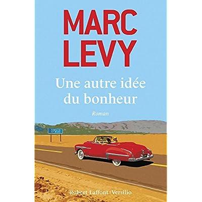 Une autre idee du bonheur (French Edition)