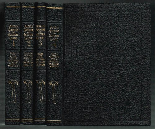 Audels Carpenters and Builders Guide volumes 1-4