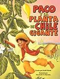 Paco y la planta de chile Gigante, Keith Polette, 1932748970