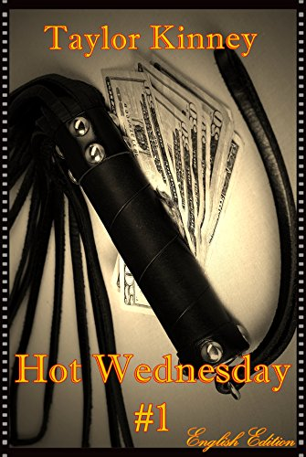 Book Review:  Hot Wednesday #1 (English Ed.) by Taylor Kinney
