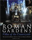 Roman Gardens: Villas of the Countryside by Marcello Fagiolo front cover