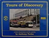 Tours of Discovery, Anthony Perles, 0916374602