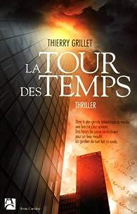 La Tour des Temps par Thierry Grillet