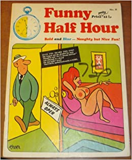 5b80917a Funny Half Hour - No. 35 - Bold and Blue - Naughty but Nice Fun! Paperback